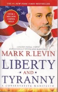 image of Liberty and Tyranny A Conservative Manifesto