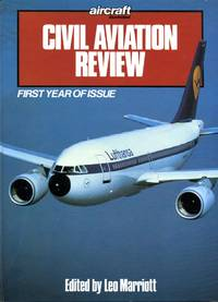 Civil Aviation Review 1989 : First Year of Issue by  Leo (editor) Marriott - First Edition - 1988 - from Godley Books (SKU: 019697)