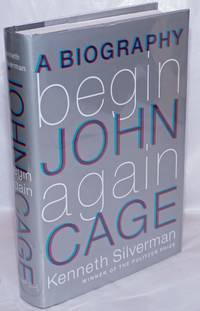 image of Begin Again; a biography of John Cage