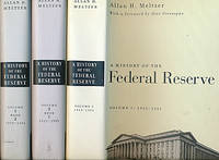 A History of the Federal Reserve. Three Volume Set.  1913 - 1951; 1951 - 1969; 1970 - 1986
