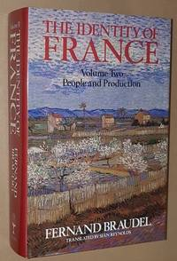 The Identity of France Volume II: People and Production