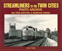image of Photo Archive Series: Streamliners to the Twin Cities - 400, Twin Zephyrs & Hiawatha Trains
