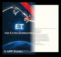 E.T. : the extra-terrestrial / a novel by William Kotzwinkle ; based on a screenplay by Melissa...