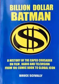 BILLION DOLLAR BATMAN (tpb. 1st. - Signed by author, Burt Ward & Adam West)