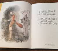 SLIGHTLY FOXED - BUT STILL DESIRABLE. Ronald Searle's wicked world of book collecting by SEARLE. RONALD - Signed First Edition - from Paul Foster Books (SKU: 10093)