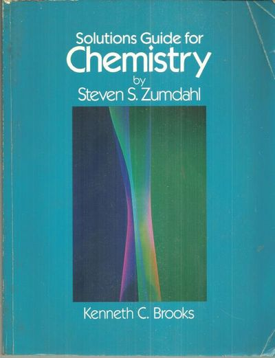 Image for SOLUTIONS GUIDE FOR CHEMISTRY BY STEVEN S. ZUMDAHL