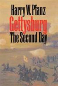 Gettysburg--The Second Day (Civil War America) by Harry W. Pfanz - 1998