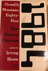 Orwell's Nineteen Eighty-Four: Text, Sources, Criticism (Harbrace Sourcebooks)
