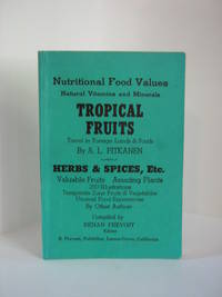 Tropical Fruits, Herbs & Spices, etc