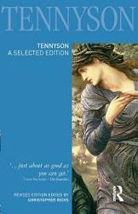 image of Tennyson: A Selected Edition (Longman Annotated English Poets)