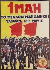 1 mai / To mellon mas anikei / Yasasin bir mayis [May Day poster]