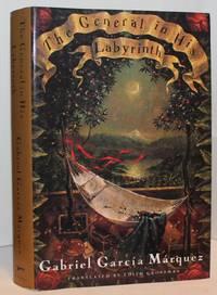 The General In His Labyrinth by Gabriel Garcia Marquez - 1990