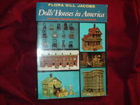 image of Dolls' Houses in America. Historic Preservation in Miniature.