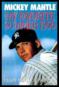 image of MY FAVORITE SUMMER - 1956 - with - MICKEY MANTLE TOPPS BASEBALL CARD from 1956 - with - MICKEY MANTLE COMICS - Volume 1, number 1 - December 1991 - Baseball's Greatest Heroes
