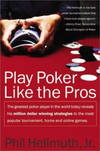 Play Poker Like the Pros