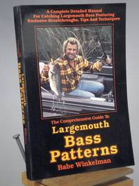 The Comprehensive Guide to Largemouth Bass Patterns