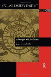 Jung and Eastern Thought: A Dialogue with the Orient Series; 87