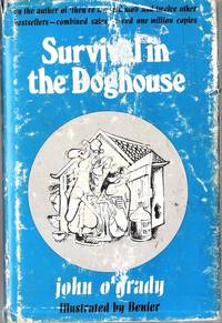 Survival in the Doghouse by O'Grady John (Nino Culotta) - 1st Edition - 1973 - from Caerwen Books (SKU: 028919)