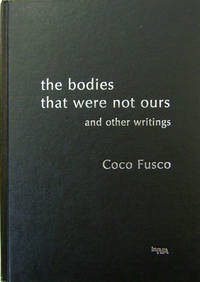 The Bodies That Were Not Ours and Other Writings