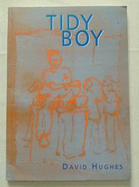 Tidy Boy by  David Hughes - Paperback - from World of Books Ltd and Biblio.co.uk