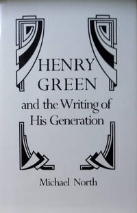 Henry Green and the Writing of His Generation