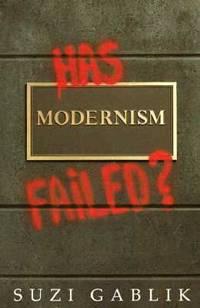 Has Modernism Failed?