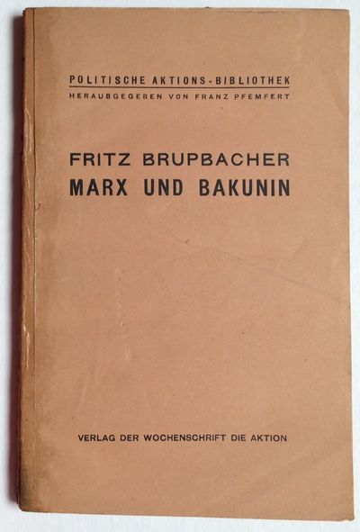 Berlin: Die Aktion, 1922. 219p., pages toned, spine re-glued, tape reinforcement on back cover; top ...