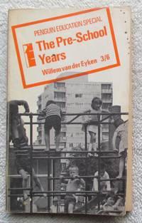 The Pre-School Years