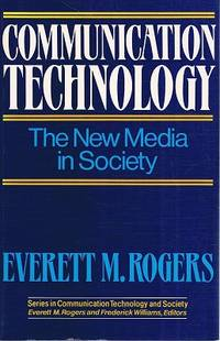 Communication Technology: The New Media In Society.