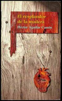 El Resplandor de la Madera (The Glow of the Wood)