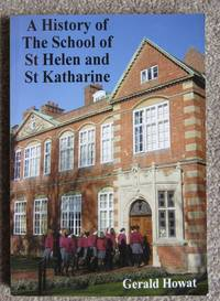 History of The School of St Helen & St Katherine