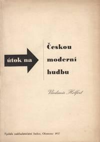 Útok na Českou moderní hudbu [An attack on Czech modern music]