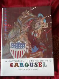image of A Pictorial History of the Carousel