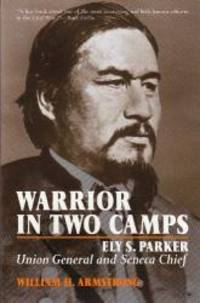 Warrior in Two Camps (Iroquios and Their Neighbors)