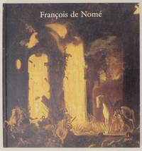 Francois de Nome: Mysteries of a Seventeenth-Century Neapolitan Painter