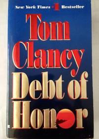 Debt Of Honor  A Jack Ryan Novel