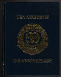 USA Airborne: 50th Anniversary by  Bart (ed) Hagerman - First Edition - 1990 - from Nighttown Books and Biblio.com