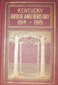Kentucky Arbor and Bird Day, 1914-1915
