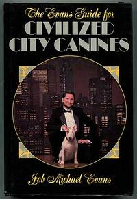 The Evans Guide for Civilized City Canines
