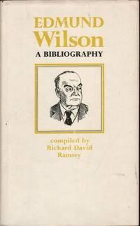 Edmund Wilson: A Bibliography