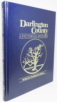 image of DARLINGTON COUNTY: A PICTORIAL HISTORY.  From the Photographic Archives of the Darlington County Historical Commission