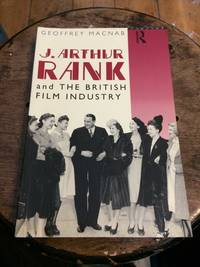 image of J. Arthur Rank and the British Film Industry
