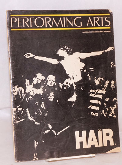 San Francisco: Performing Arts & ACT, 1969. 70p., 8.5x11 inches, program for the production, photos,...