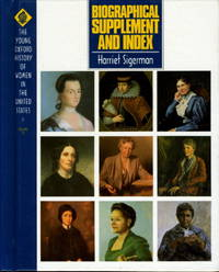 BIOGRAPHICAL SUPPLEMENT AND INDEX: The Young Oxford History of Women in the United States, Volume 11.