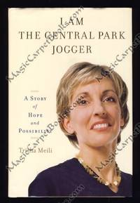 I Am the Central Park Jogger: A Story of Hope and Possiblity