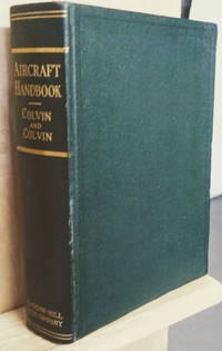 image of The Aircraft Handbook:  A Collection of Facts and Suggestions Concerning  the Construction and Care of Planes, Motors and Instruments for Those  Interested in Modern Aircraft