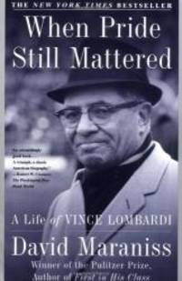 image of When Pride Still Mattered : A Life Of Vince Lombardi