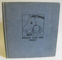 PEGGY AND THE PONY, by  Helen Sewell - Hardcover - 1936 - from Village Bookmarket and Biblio.com