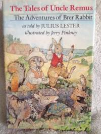 image of Tales of Uncle Remus: The Adventures of Brer Rabbit, as told by Julius Lester.