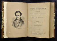 [TEXANA]. A Texas Scrap-Book Made Up of The History, Biography, and Miscellany of Texas and Its...